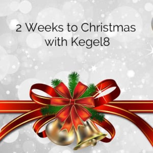 Kegel8 Christmas Countdown – It's 2 Weeks to Christmas