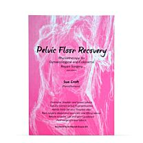Sue Croft - Pelvic Floor Recovery - A Physiotherapy Guide 1
