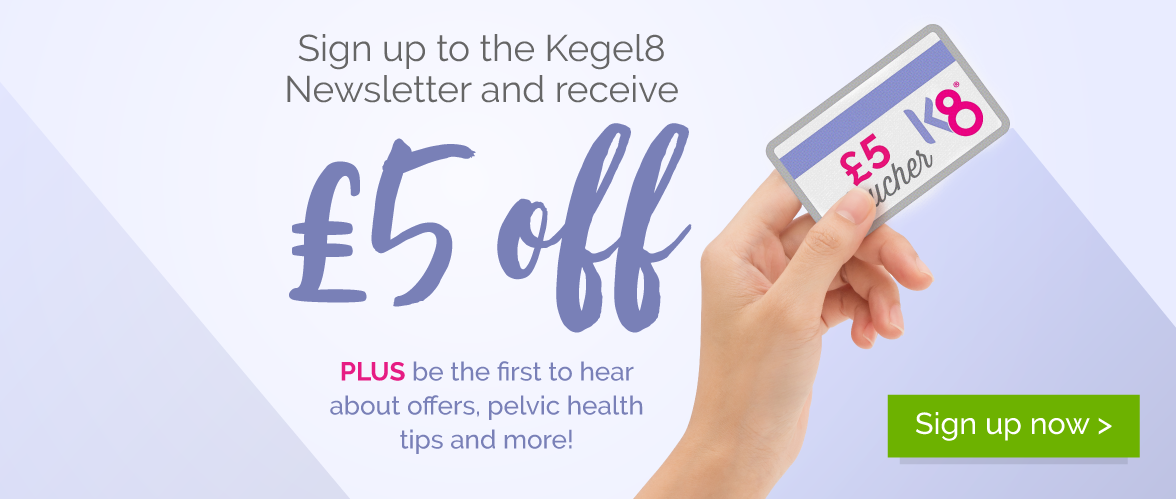 Save £5 when you sign up to the Kegel8 Newsletter