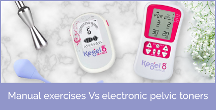 Manual exercises Vs electronic pelvic toners