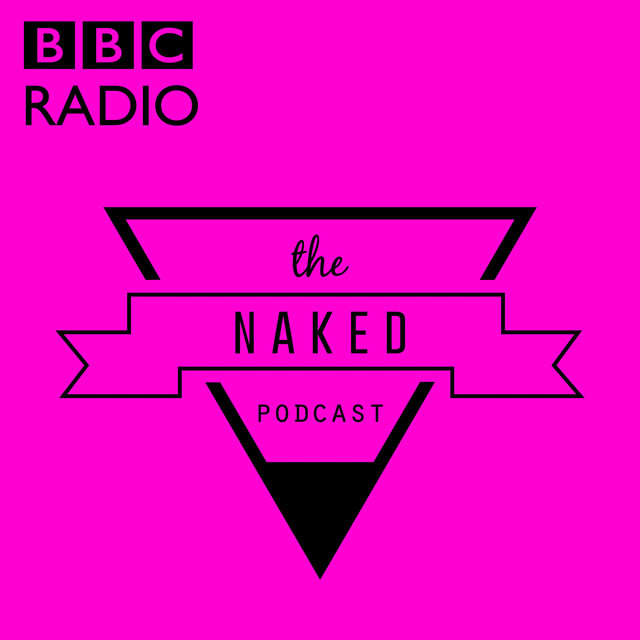 BBC The Naked Podcast