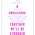 Join Us and become a Kegel8 Ambassador