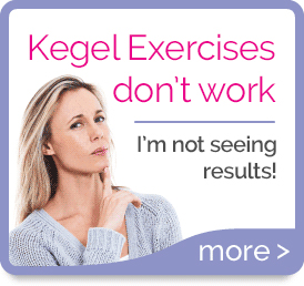 Kegel Exercises don't work
