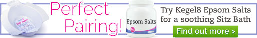 Try Kegel8 Epsom Salts for a soothing Sitz Bath